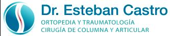 Dr. Esteban Castro – Médico Traumatólogo Ortopédista | Cirugía de columna y articular